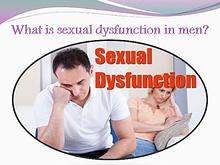 What is sexual dysfunction in men?