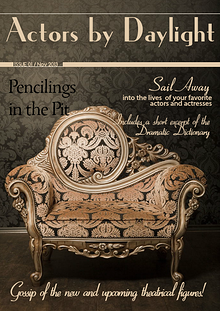 Actors by Daylight: Pencilings in the Pit