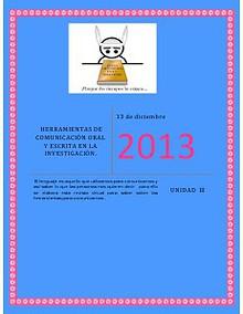 HERRAMIENTAS DE COMUNICACION ORAL Y ESCRITA EN LA INVESTIGACION diciembre 2013
