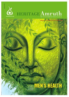 Heritage Amruth - A magazine on Health conditions & For Healthy living  -  The Natural way
