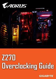 GIGABYTE Z270 Overclocking Guide