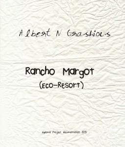 Rancho Margot: Diploma Project Nov 2013