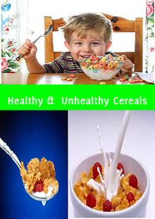 Healthy cereals & Unhealthy cereals