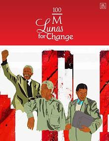 100 M Lunas for Change
