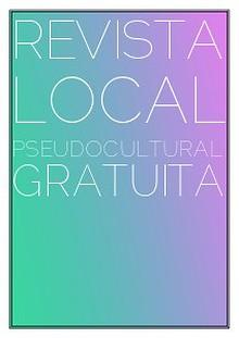 Revista Local Pseudocultural Gratuita