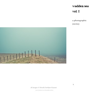 Wadden Sea vol.I, a Photographic Journey December 2013
