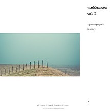 Wadden Sea vol.I, a Photographic Journey