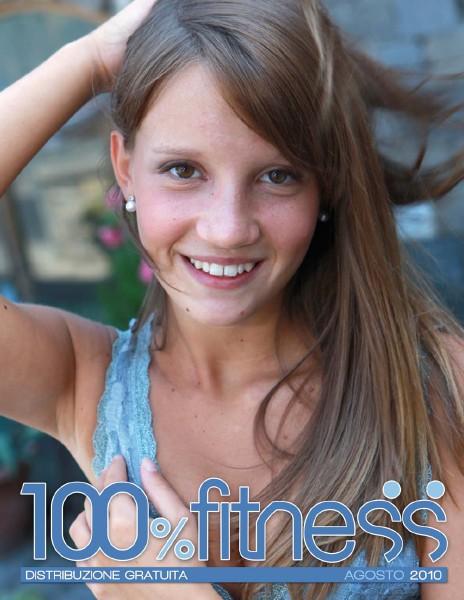 100% Fitness Mag - Anno IV Agosto 2010